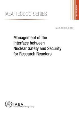Management of the Interface between Nuclear Safety and Security for Research Reactors -