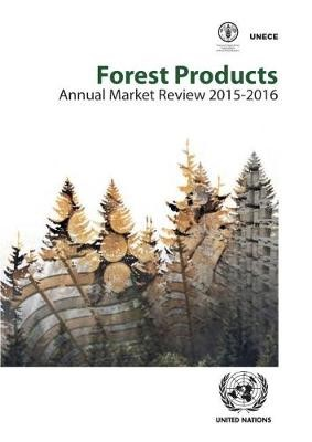 Forest products annual market review 2015-2016 -