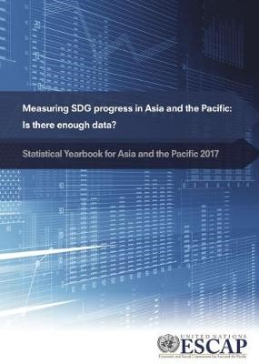 Statistical yearbook for Asia and the Pacific 2017 -