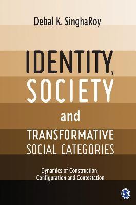 Identity, Society and Transformative Social Categories -