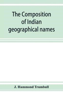 The composition of Indian geographical names -