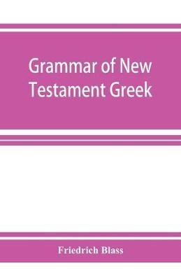 Grammar of New Testament Greek - pr_1869691