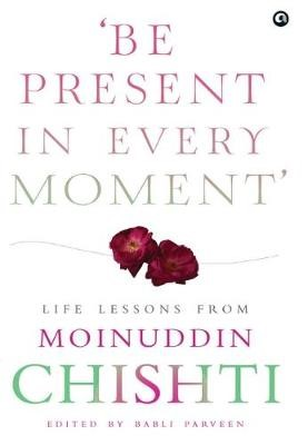 BE PRESENT IN EVER MOMENT - pr_71799