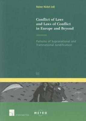 Conflict of Laws and Laws of Conflict in Europe and Beyond - pr_36923