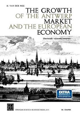 The Growth of the Antwerp Market and the European Economy (fourteenth-sixteenth centuries) - pr_35208