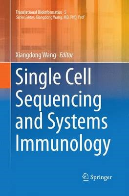 Single Cell Sequencing and Systems Immunology - pr_209541