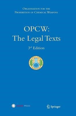 OPCW: The Legal Texts -