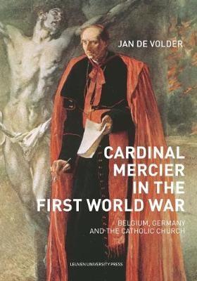 Cardinal Mercier in the First World War - pr_145164