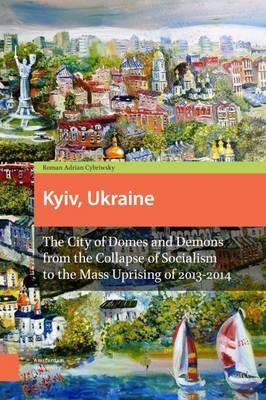 Kyiv, Ukraine - Revised Edition -