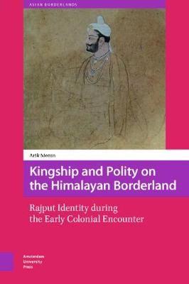 Kingship and Polity on the Himalayan Borderland - pr_35210