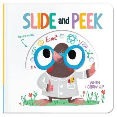 Slide & Peek: When I Grow Up -