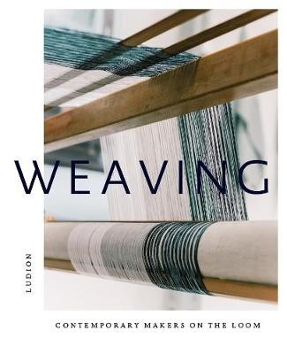 Weaving: Contemporary Makers on the Loom - pr_60009