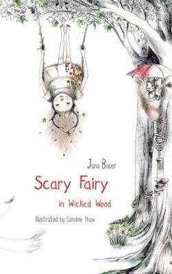 Scary Fairy in Wicked Wood -