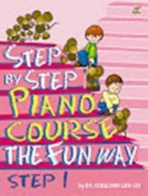 Step By Step Piano Course The Fun Way 1 -