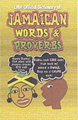 Lmh Official Dictionary Of Jamaican Words And Proverbs - pr_211028