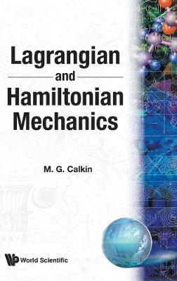 Lagrangian And Hamiltonian Mechanics -