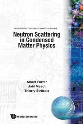 Neutron Scattering In Condensed Matter Physics -