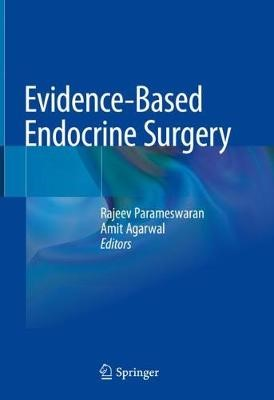Evidence-Based Endocrine Surgery - pr_262259