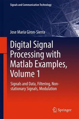 Digital Signal Processing with Matlab Examples, Volume 1 - pr_262273