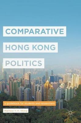 Comparative Hong Kong Politics - pr_64627