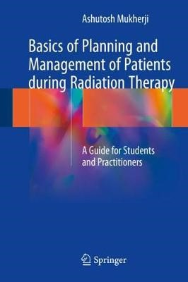 Basics of Planning and Management of Patients during Radiation Therapy - pr_262276