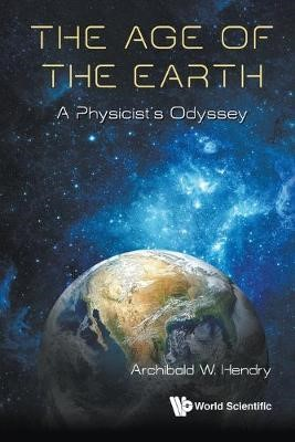 Age Of The Earth, The: A Physicist's Odyssey - pr_1761258