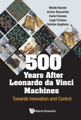 500 Years After Leonardo Da Vinci Machines: Towards Innovation And Control - pr_1750619