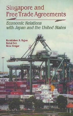 Singapore and Free Trade Agreements: Economic Relations with Japan and the United States - pr_37330