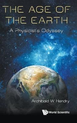Age Of The Earth, The: A Physicist's Odyssey - pr_1761259