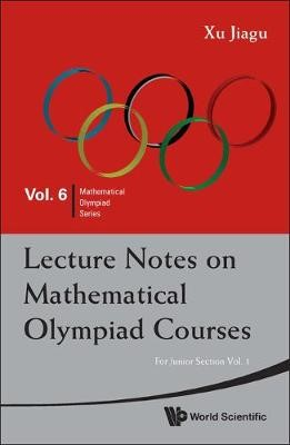 Lecture Notes On Mathematical Olympiad Courses: For Junior Section - Volume 1 - pr_345785