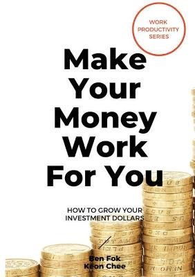 Make Your Money Work For You - pr_308294