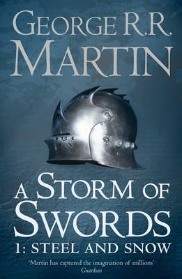 A Storm of Swords: Part 1 Steel and Snow -