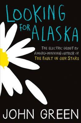 Looking For Alaska -
