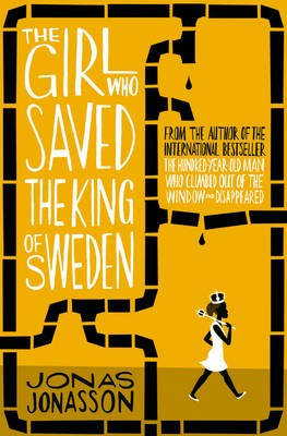 The Girl Who Saved the King of Sweden -