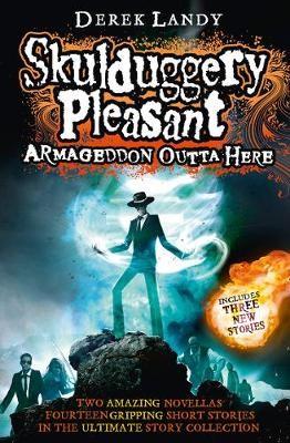 Armageddon Outta Here - The World of Skulduggery Pleasant - pr_336271