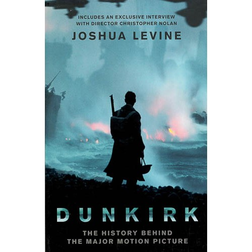 Dunkirk: The History Behind the Major Motion Picture - pr_1773193