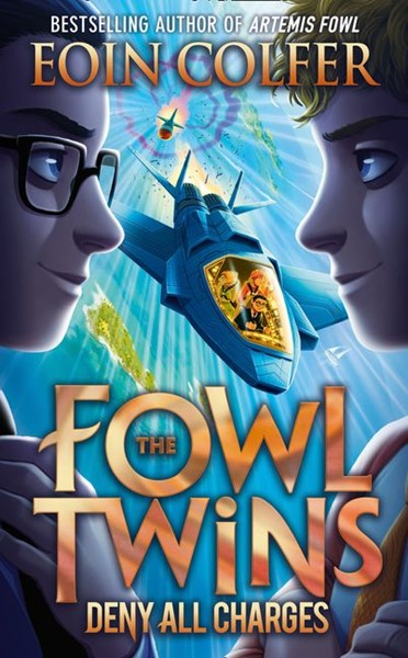 The Fowl Twins Book 2: Deny All Charges -