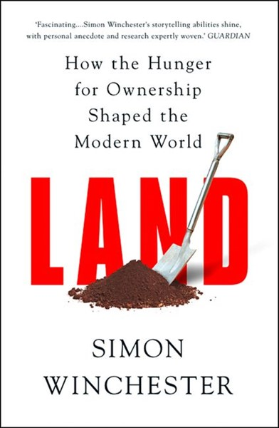 Land: How the Hunger for Ownership Shaped the World - pr_1883231