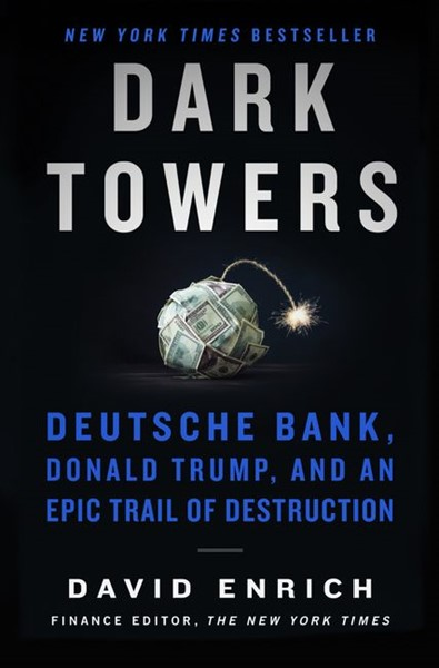 Dark Towers: Deutsche Bank, Donald Trump, And An Epic Trail Of Destruction - pr_1776415