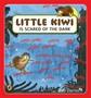 Little Kiwi Is Scared of the Dark -
