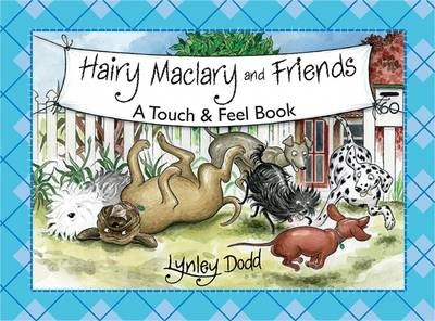 Hairy Maclary and Friends: Touch and Feel Book -