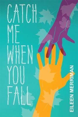 Catch Me When You Fall - pr_428335