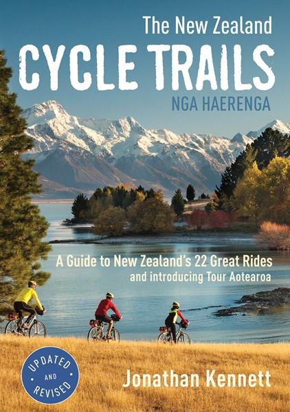 The New Zealand Cycle Trails Nga Haerenga -