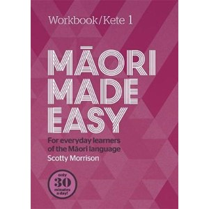 Maori Made Easy Workbook 1/Kete 1