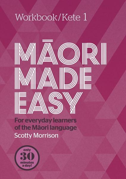 Maori Made Easy Workbook 1/Kete 1 - pr_411404