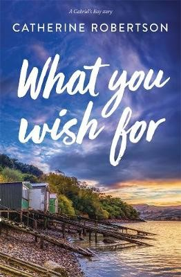 What You Wish For -