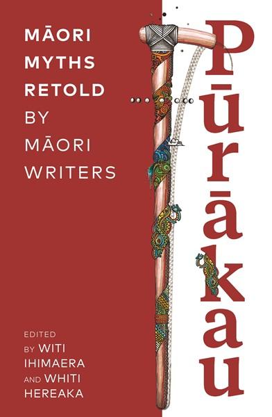 Purakau: Maori Myths Retold by Maori Writers - pr_1772857