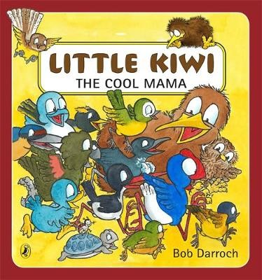 Little Kiwi the Cool Mama -
