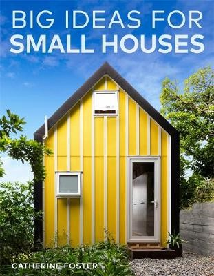 Big Ideas for Small Houses -