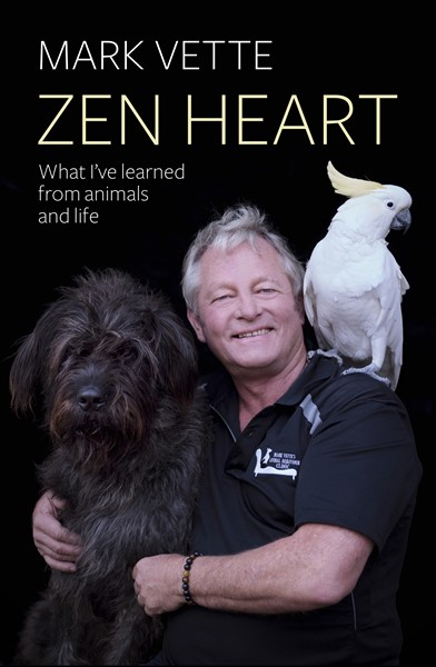 Zen Heart: What I've Learned From Animals And Life -